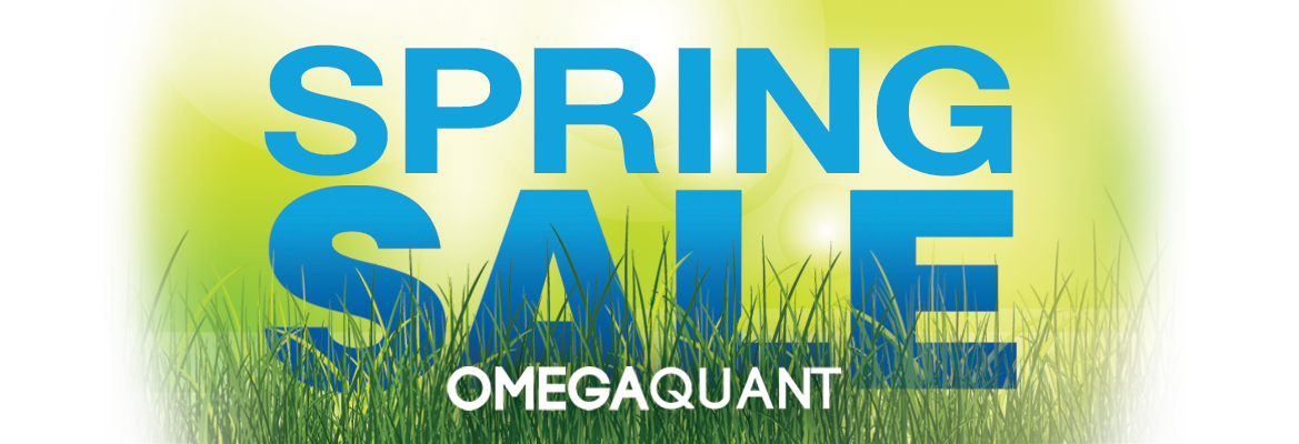 SPRING SALE! Big discounts on all OmegaQuant tests starting April 1!